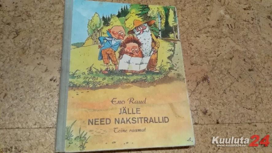 """E.Raud """"Jälle need Naksitrallid"""""""